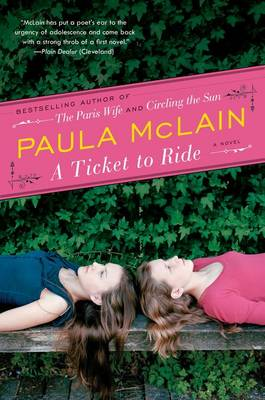 Ticket to Ride by Paula McLain
