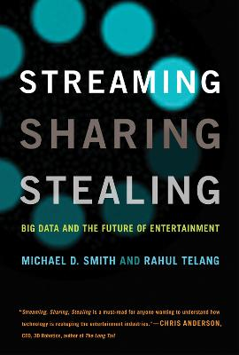 Streaming, Sharing, Stealing by Michael D. Smith