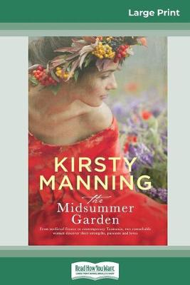 The Midsummer Garden (16pt Large Print Edition) by Kirsty Manning