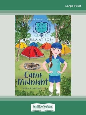 Ella at Eden #4: Camp Midnight by Laura Sieveking