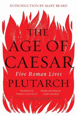 The Age of Caesar by Plutarch