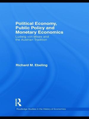 Political Economy, Public Policy and Monetary Economics book