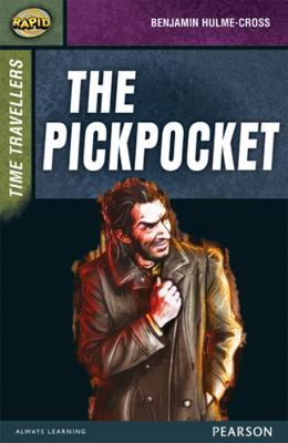 Rapid Stage 9 Set A: Time Travellers: The Pickpocket by Dee Reid
