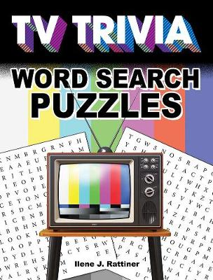TV Trivia Word Search Puzzles by Ilene Rattiner