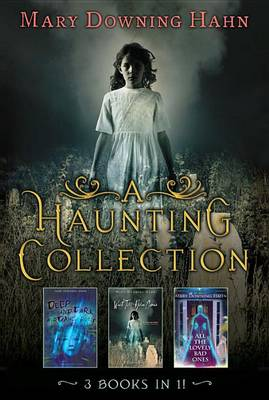 Haunting Collection (3 in 1) by Mary Downing Hahn