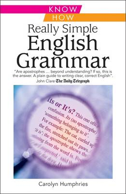Really Simple English Grammar, Know How by Carolyn Humphries