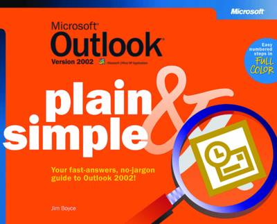 Microsoft Outlook Version 2002 Plain & Simple by S. Nelson