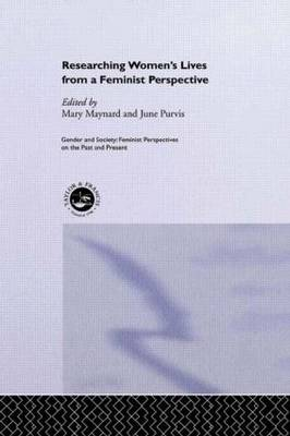 Researching Women's Lives From A Feminist Perspective book