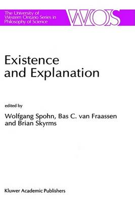 Existence and Explanation by Wolfgang Spohn