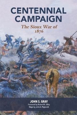 Centennial Campaign by John S. Gray