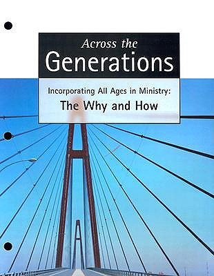Across the Generations by Roland D Martinson
