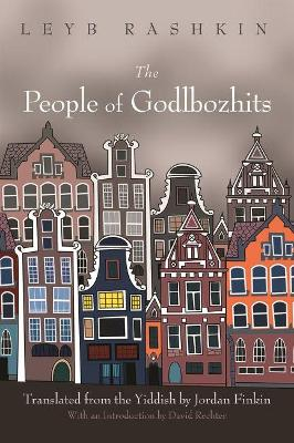 People of Godlbozhits by Leyb Rashkin