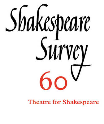 Shakespeare Survey: Volume 60 by Peter Holland