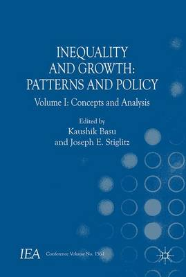 Inequality and Growth: Patterns and Policy by Kaushik Basu