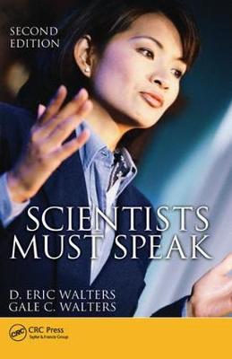 Scientists Must Speak, Second Edition by D. Eric Walters