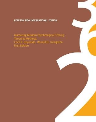 Mastering Modern Psychological Testing: Pearson New International Edition by Cecil R. Reynolds