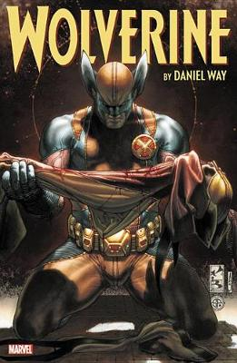 Wolverine By Daniel Way: The Complete Collection Vol. 4 by Daniel Way