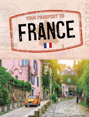Your Passport to France by Charly Haley
