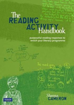 Reading Activity Handbook: Purposeful Reading Responses To Enrich Your Literacy Programme by Sheena Cameron