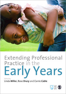 Extending Professional Practice in the Early Years by Linda Miller