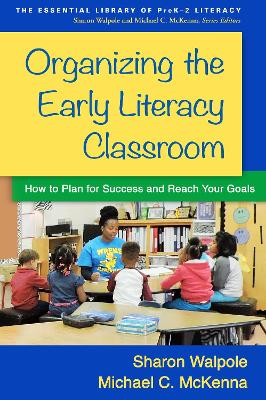 Organizing the Early Literacy Classroom book