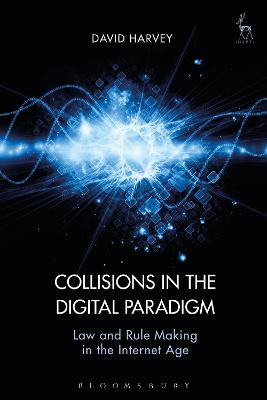 Collisions in the Digital Paradigm by David John Harvey