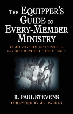 Equipper's Guide to Every-member Ministry book