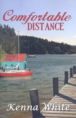 Comfortable Distance by Kenna White