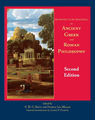 Introductory Readings in Ancient Greek and Roman Philosophy by Patrick Lee Miller