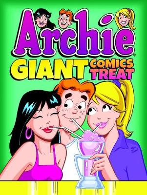 Archie Giant Comics Treat by ARCHIE SUPERSTARS