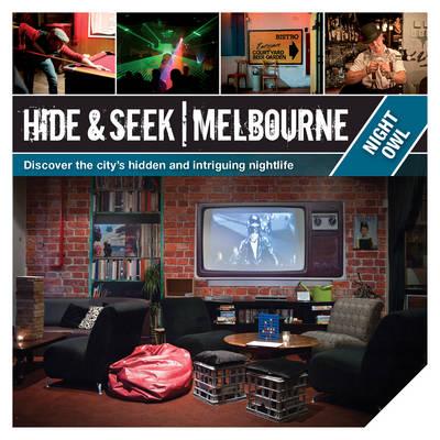 Hide & Seek Melbourne: Night Owl by Explore Australia