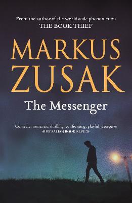 The The Messenger by Markus Zusak