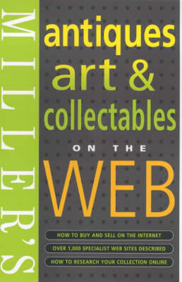 Miller's Antiques, Fine Art and Collectables on the Web: 2001 by Simon Edwards