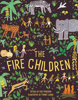 The Fire Children by Eric Maddern
