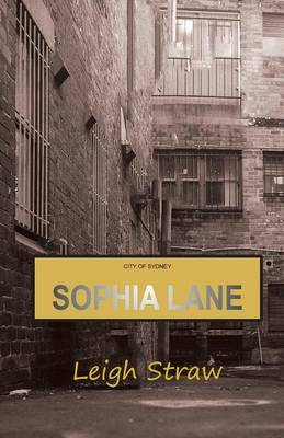 Sophia Lane by Leigh Straw