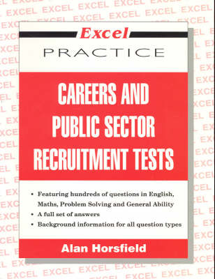 Excel Careers and Public Sector Recruitment Tests by A. Horsfield