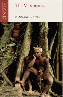 The Missionaries by Norman Lewis