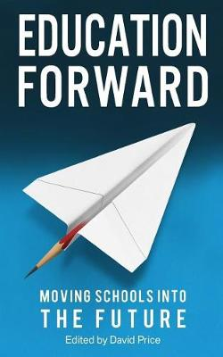 Education Forward by David Price