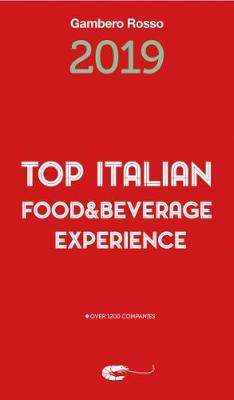 Top Italian Food & Beverage Experience 2019 by Gambero Rosso