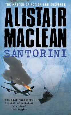Santorini by Alistair MacLean