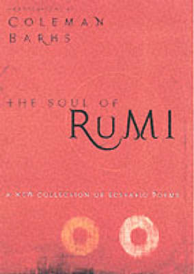 The Soul of Rumi by Jelaluddin Rumi