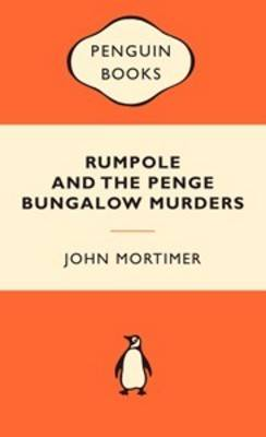 Rumpole and the Penge Bungalow Murders book