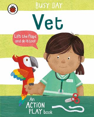 Busy Day: Vet: An action play book book