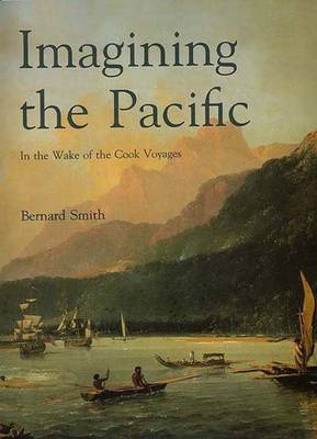 Imagining the Pacific by Bernard Smith