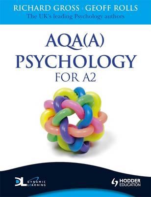 AQA(A) Psychology for A2 by Richard Gross