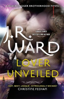 Lover Unveiled by J. R. Ward