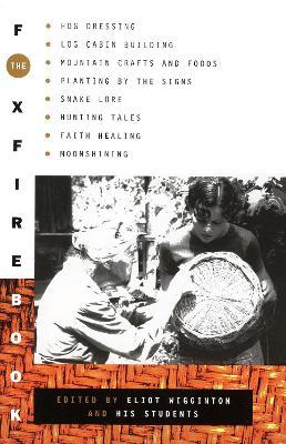 Foxfire 1 by Eliot Wigginton
