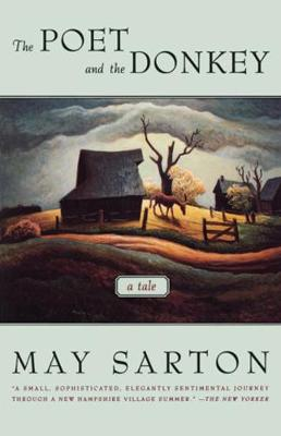 Poet and the Donkey by May Sarton