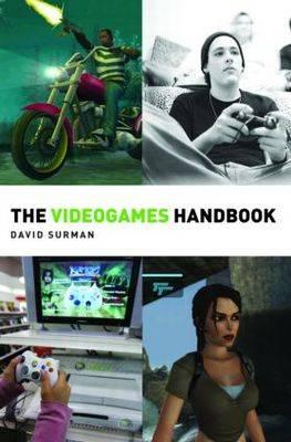 The Videogames Handbook by James Newman