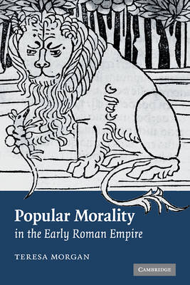 Popular Morality in the Early Roman Empire book